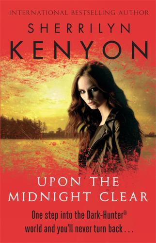 Upon the Midnight Clear - Book #12 of the Dark-Hunter