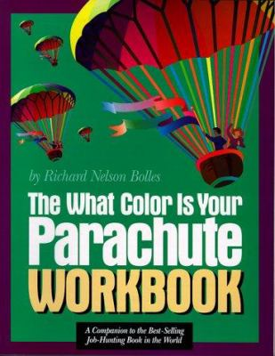 What Color Is Your Parachute?... book by Richard Nelson Bolles