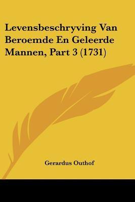 Paperback Levensbeschryving Van Beroemde en Geleerde Mannen, Part Book