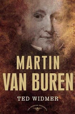 Martin Van Buren - Book #8 of the American Presidents
