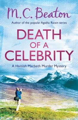 Death of a Celebrity (Hamish Macbeth) 1472105362 Book Cover