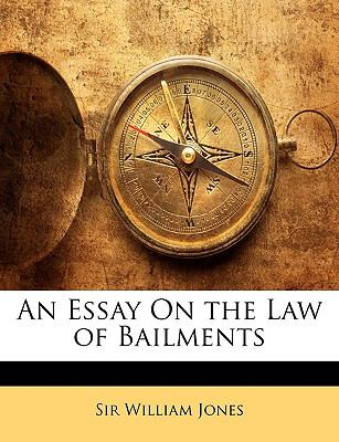 Paperback An Essay on the Law of Bailments Book