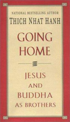 Paperback Going Home : Jesus and Buddha as Brothers Book