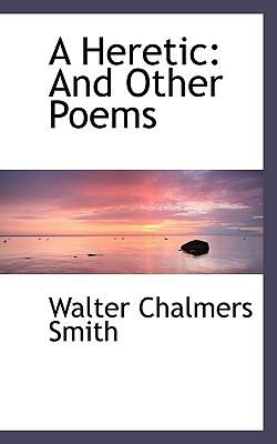 Paperback A Heretic : And Other Poems Book