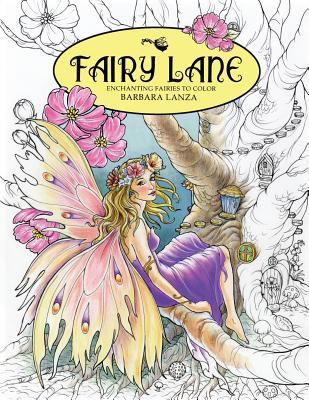 Paperback Fairy Lane Enchanting Fairies To Color Book