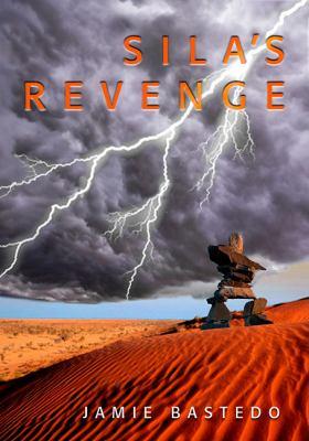Sila's Revenge - Jamie Bastedo