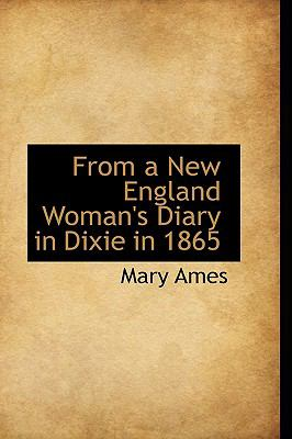 Paperback From a New England Woman's Diary in Dixie In 1865 Book