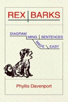 Rex barks diagramming sentences made book by phyllis davenport rex barks diagramming sentences made easy ccuart Choice Image