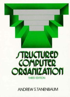 structured computer organization book by andrew s tanenbaum rh thriftbooks com Computer Design and Organization