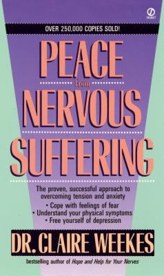 Peace from Nervous Suffering book by Claire Weekes