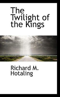 Paperback The Twilight of the Kings Book