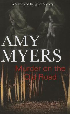 Murder on the Old Road - Book #7 of the Peter and Georgia Marsh