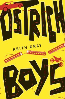 Ostrich Boys - Keith Gray