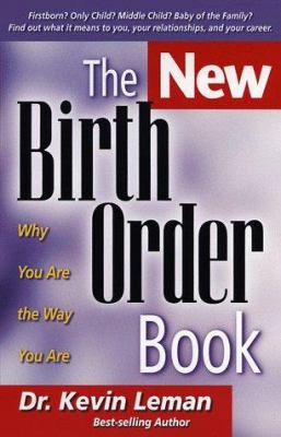 Paperback The New Birth Order Book : Why You Are the Way You Are Book