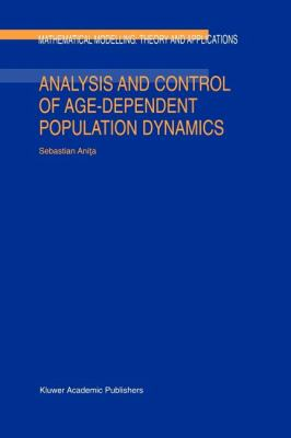 Analysis and Control of Age-Dependent Population Dynamics - S. Anita