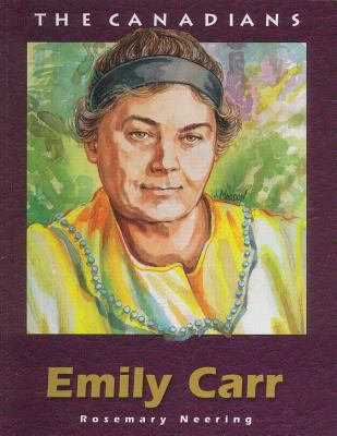 Emily Carr - Rosemary Neering
