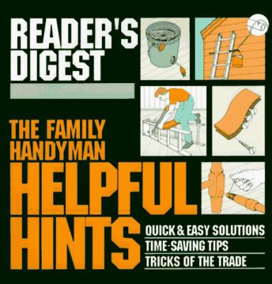the family handyman helpful hints book by reader 39 s digest association. Black Bedroom Furniture Sets. Home Design Ideas
