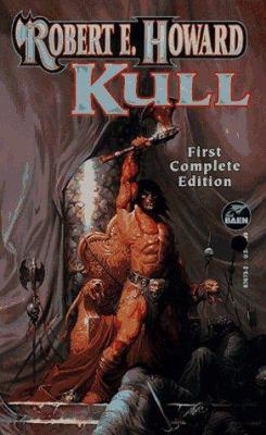 Kull (Robert E. Howard Series, Vol II) 0671876732 Book Cover