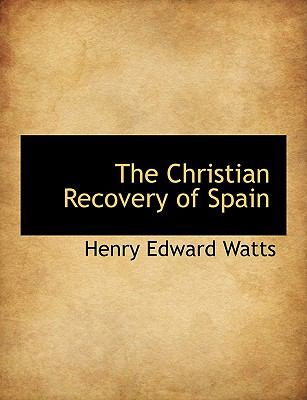 Paperback The Christian Recovery of Spain Book