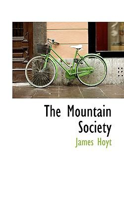 Paperback The Mountain Society Book