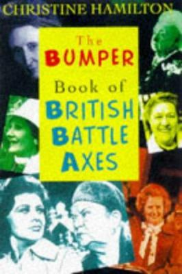 The Bumper Book of British Battle Axes - Christine Hamilton