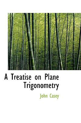 Paperback A Treatise on Plane Trigonometry Book