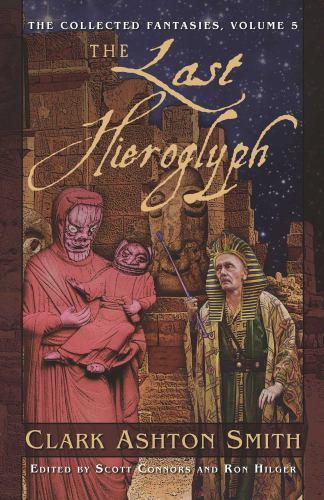 The Collected Fantasies of Clark Ashton Smith V... 1597800325 Book Cover