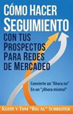 a35d66e2f9d5 Cómo Hacer Seguimiento Con Tus... book by Tom