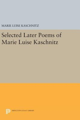 Selected Later Poems Of Marie Luise Book By Marie Luise