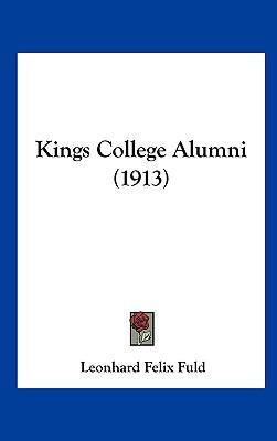 Kings College Alumni - Leonhard Felix Fuld