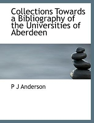 Paperback Collections Towards a Bibliography of the Universities of Aberdeen Book