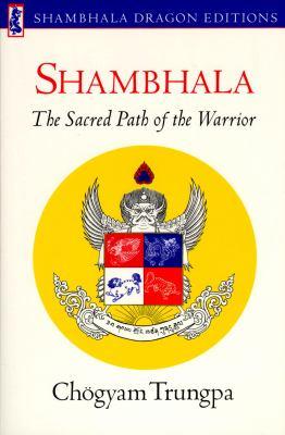 Paperback Shambhala : Sacred Path of the Warrior Book