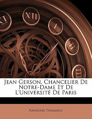 Paperback Jean Gerson, Chancelier de Notre-Dame et de L'Universit? de Paris Book