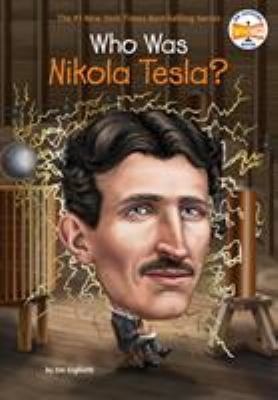 Who Was Nikola Tesla? - Book  of the Who Was/Is...?