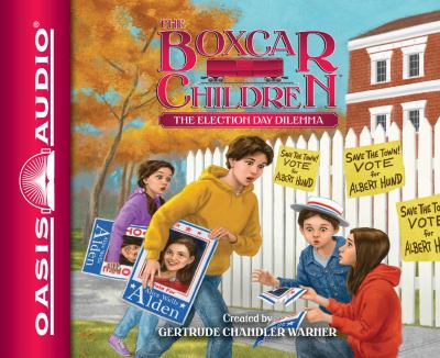 The Election Day Dilemma - Book #145 of the Boxcar Children
