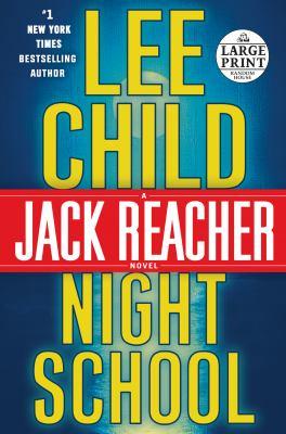 Night School - Book #21 of the Jack Reacher