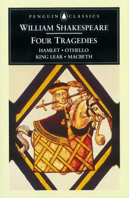 William Shakespeare: Four Tragedies: Hamlet, Ot... B00BG6N0U4 Book Cover