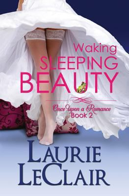 Waking Sleeping Beauty book by Laurie LeClair
