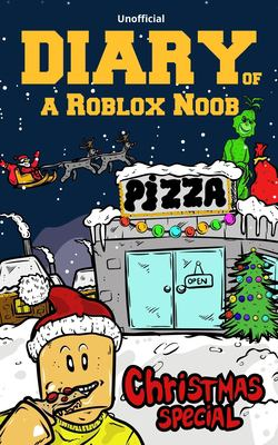 Buy Diary Of A Roblox Deadpool High School Roblox Deadpool - Diary Of A Roblox Noob Christmas Book By Robloxia Kid