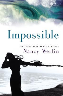 Impossible - Book #1 of the Impossible