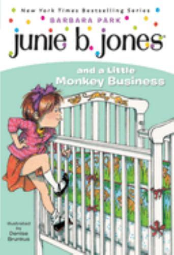 Junie B. Jones and a Little Monkey Business - Book #2 of the Junie B. Jones