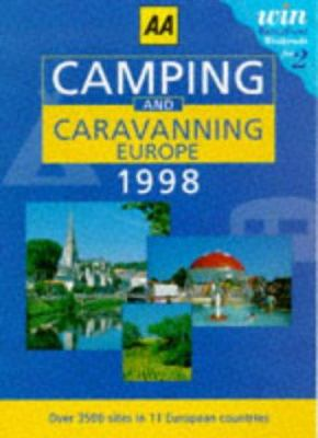 Paperback Camping and Caravanning in Europe: 1998 (AA Lifestyle Guides) Book