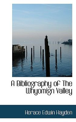 Paperback A Bibliography of the Whyomign Valley Book