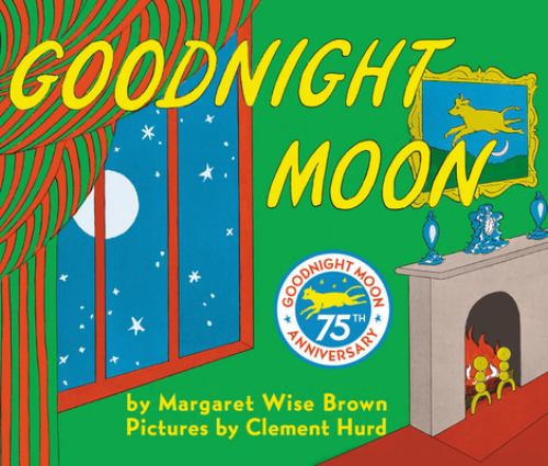 Goodnight Moon - Book #2 of the Over the Moon