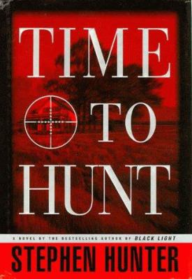 Hardcover Time to Hunt Book