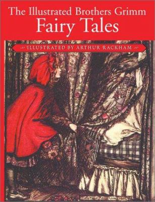 The Illustrated Brothers Grimm Fairy Tales 0517285258 Book Cover