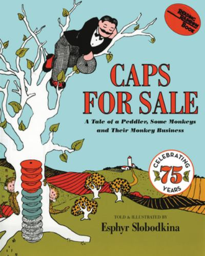 Paperback Caps for Sale : A Tale of a Peddler, Some Monkeys and Their Monkey Business Book