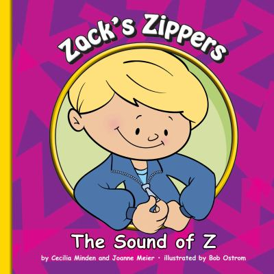 Zack's Zippers : The Sound of Z - Cecilia Minden