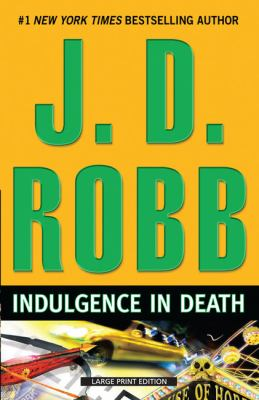 Paperback Indulgence in Death [Large Print] Book