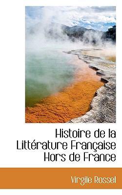 Paperback Histoire de la Litt?rature Fran?aise Hors de France Book